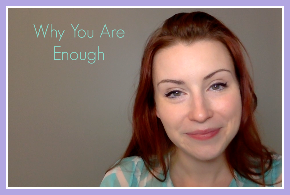 Why YOU Are Enough